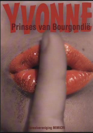 nov. 2008: Yvonne, prinses van Bourgondië
